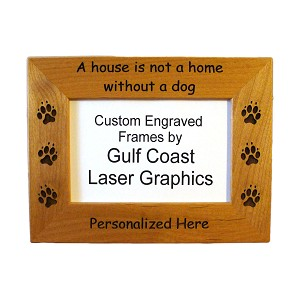A House is Not a Home without a Dog Picture Frame Available in 3 Sizes Personalized with Your Dog's Name