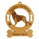 1675 Belgian Tervuren Standing Ornament Personalized with Your Dog's Name