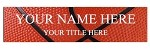 2 x 8 Basketball Design Name Plate Personalized with Up to 2 Lines of Text