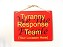 8x10 Tyranny Response Team Design Wall or Door Sign Personalized with Your City,State, or Location